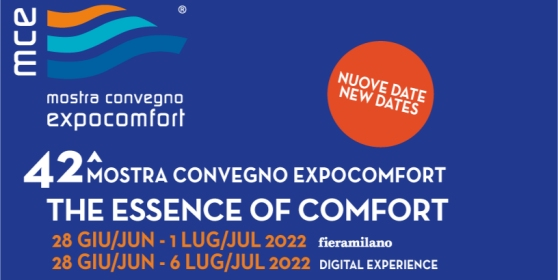 MCE 2022 - Milan, March 8-11 2022 Pav. 22 Booth A59